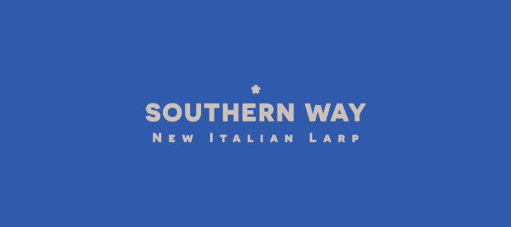 Introduction to Southern Way – New Italian Larp